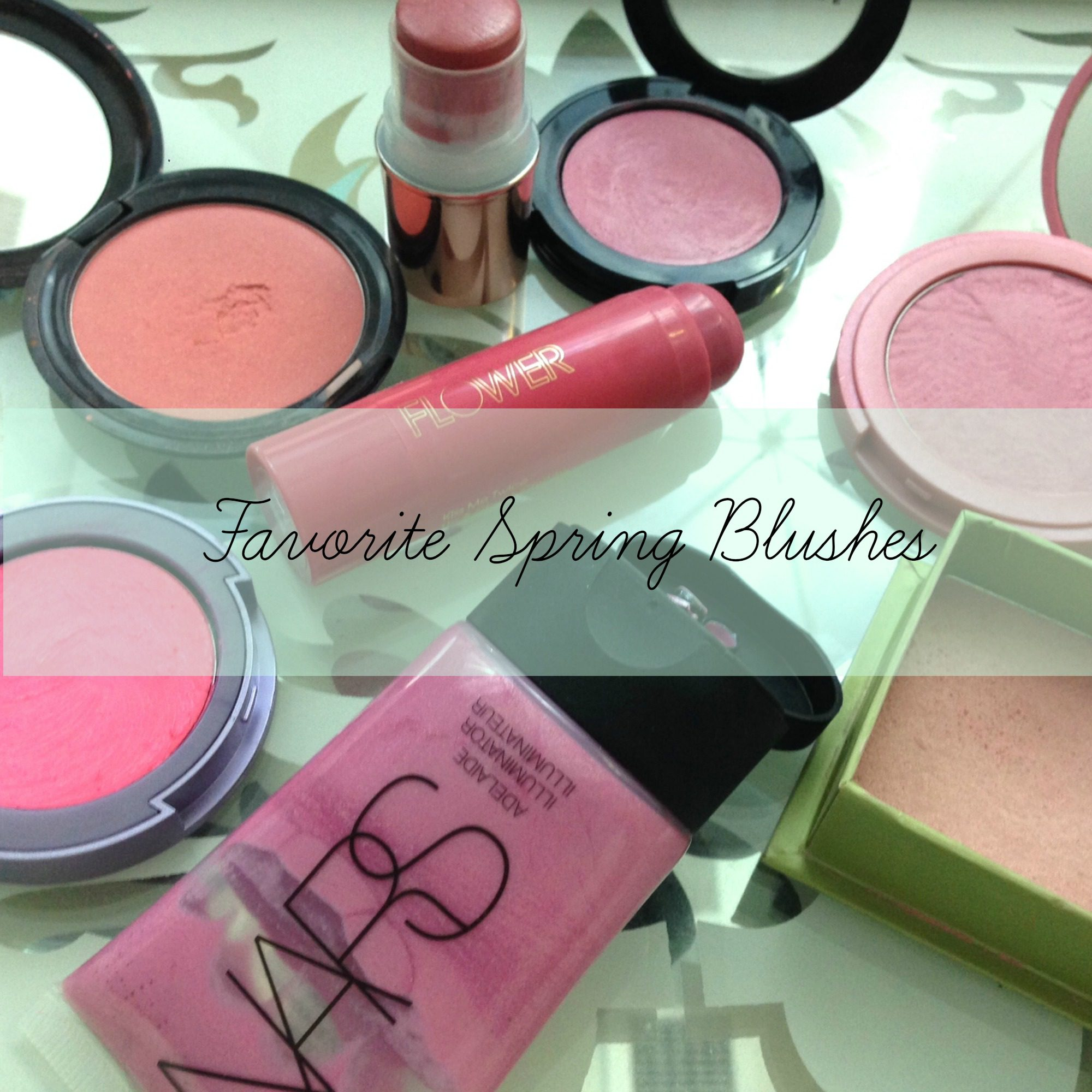 Favorite Spring Blushes
