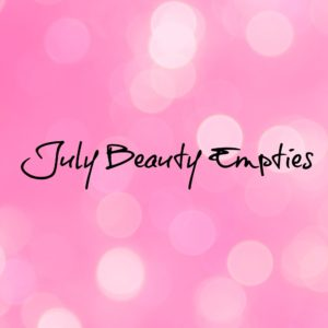 July Beauty Empties