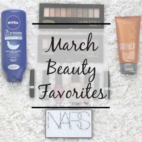 March Beauty Favorites