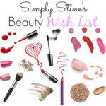 Simply Stine Beauty Wis hList