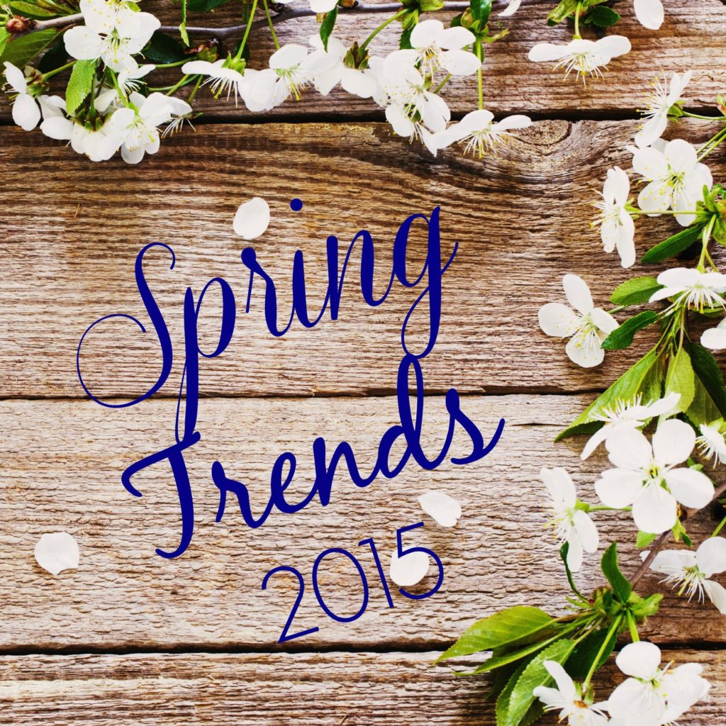 Spring Trends....