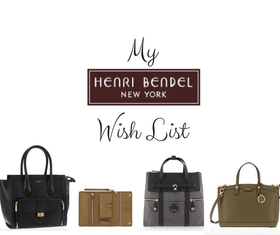 My Henri Bendel Wish List