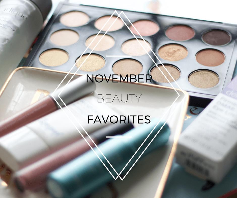 Beauty Favorites For November