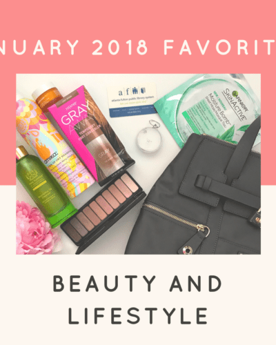 January Favorites: A Mixture Of All Things I Loved