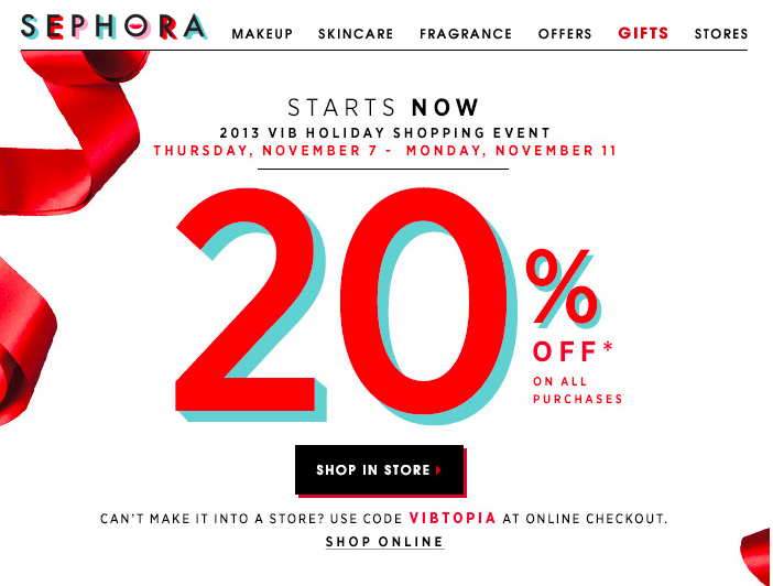 20% off For VIB's at Sephora