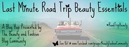 Road Trip Beauty Essentials Blog Hop