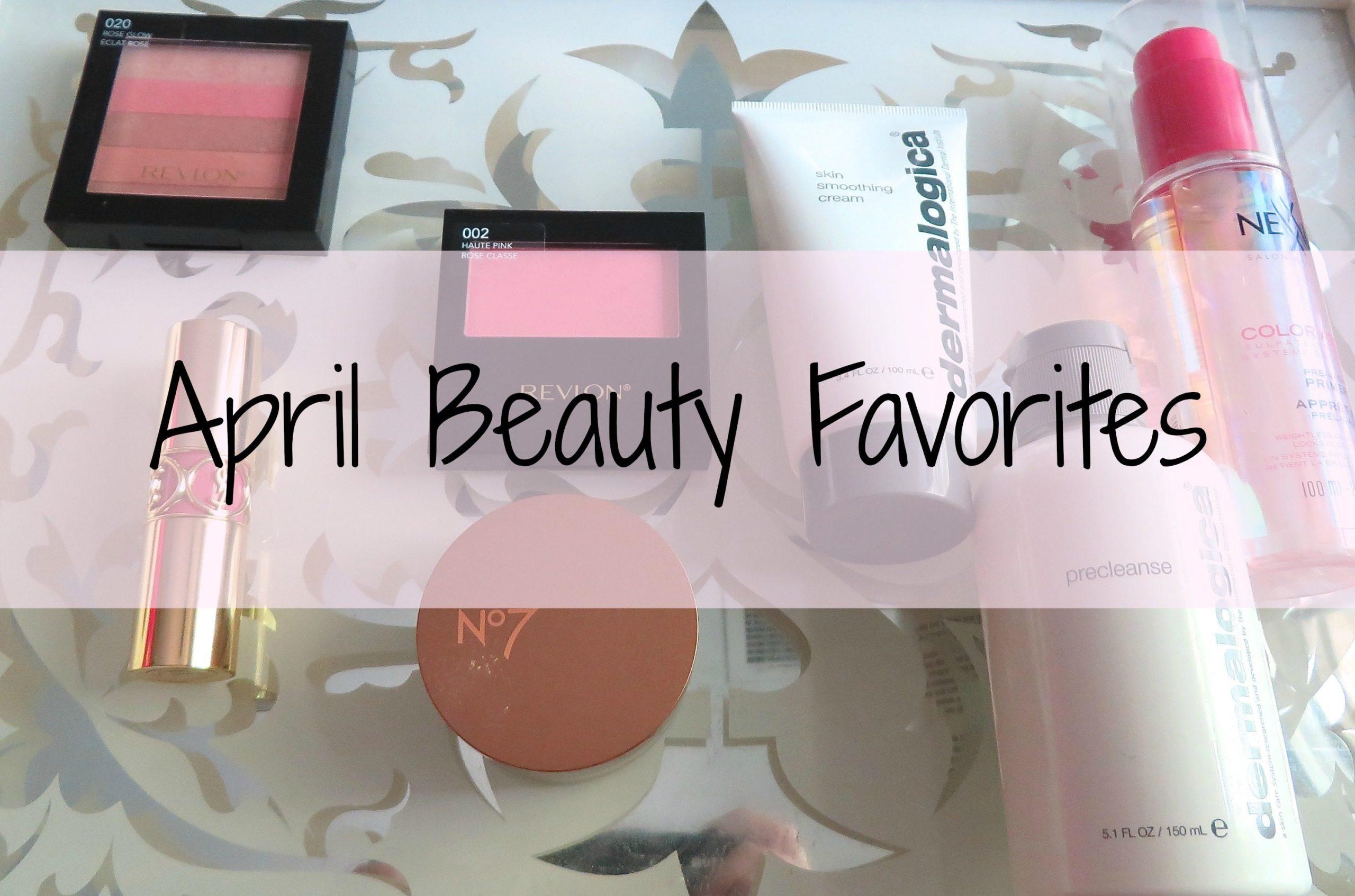 April Beauty Favorites