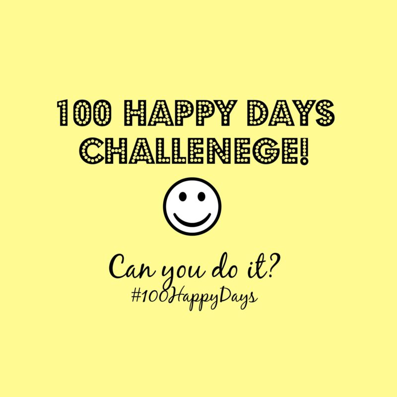 Can you be happy for 100 days?