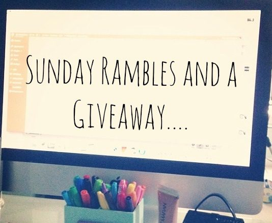 A Sunday Ramble and Giveaway!