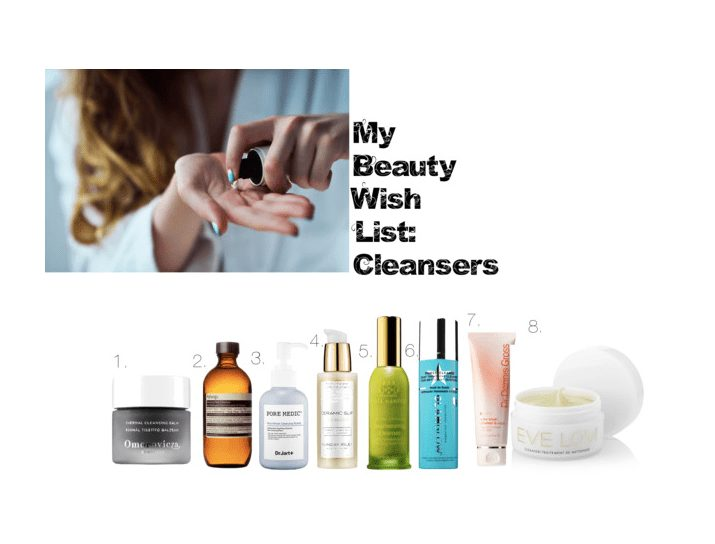 Beauty Wish List: Cleansers