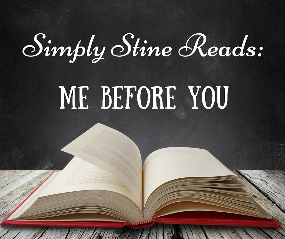 Simply Stine Reads: Me Before You