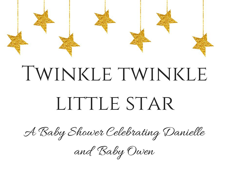 Twinkle Twinkle Little Star Themed Baby Shower Simply Stine