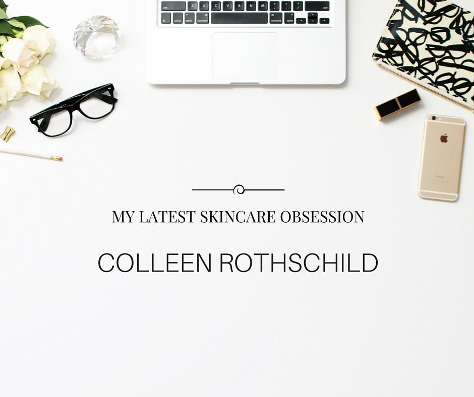 My newest obsession: Colleen Rothschild Skincare