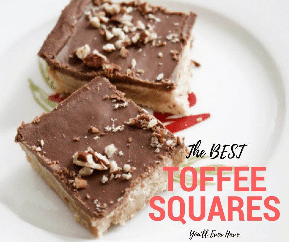 The Best Toffee Squares You'll Ever Eat