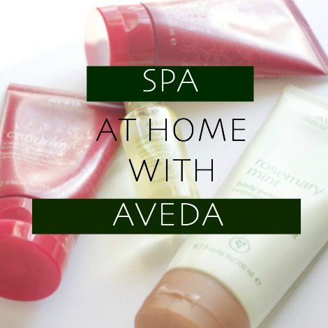 "How I ""spa"" at home with Aveda"