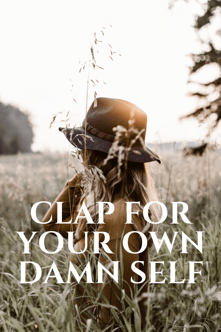 Remember to clap for your damn self! You deserve it! Today we're talking about being our own worst enemy. I have a feeling a lot of feel this way. Let's practice more self-love, celebrating smaller victories and positive thoughts! #Positivity #SelfLove