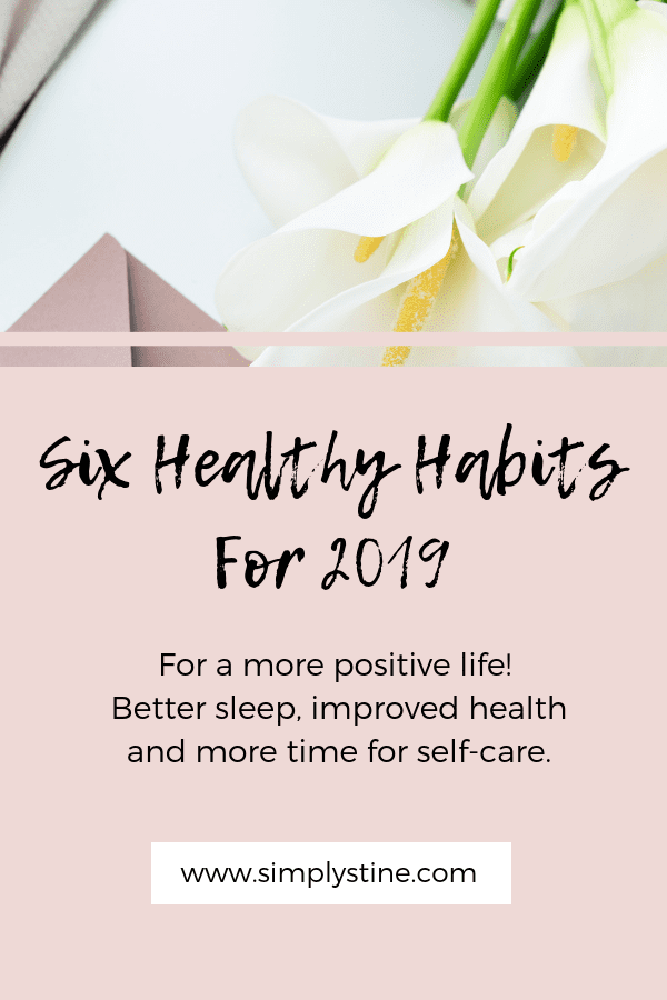 Six Healthy Habits for 2019