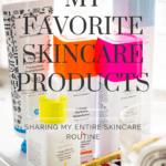 Spring Skincare Routine