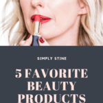 Kirsten and her five favorite beauty products