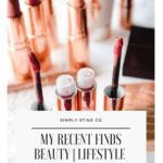 Beauty and Lifestyle Finds