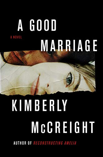 A Good Marriage by Kimberly McCreight Book Cover