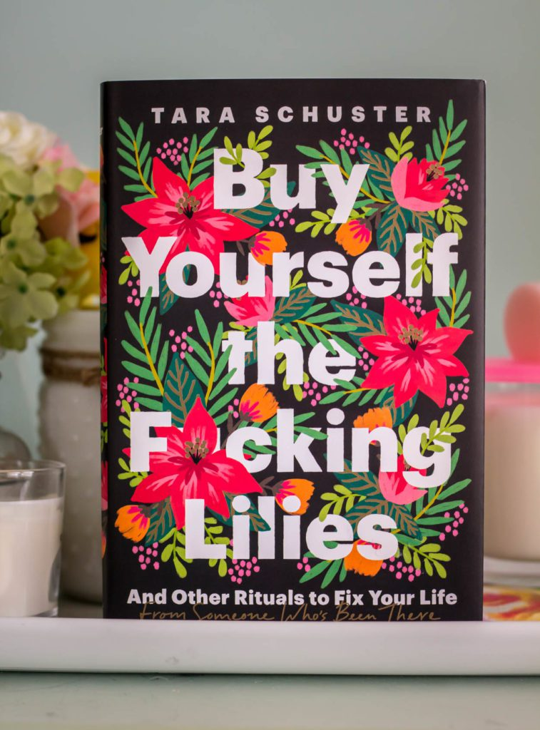 March 2021 Book Club Pick Buy Yourself The F*CKING Lilies by Tara Schuster