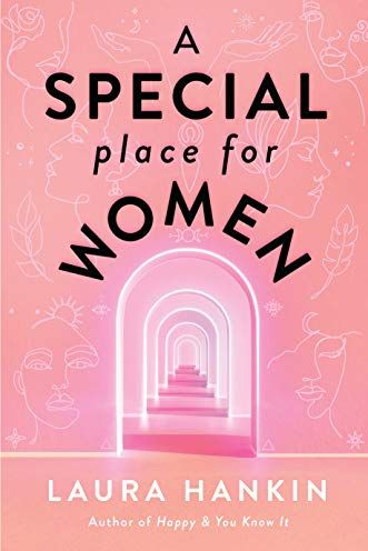 A Special place for Women by Laura Hankin  Simply Stine Summer Reading List